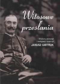 Witosowe przesłania - Janusz Gmitruk - okładka książki