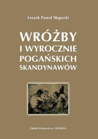 Wróżby i wyrocznie pogańskich Wikingów - okładka książki