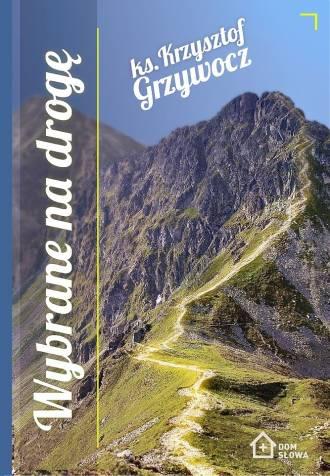 Wybrane na drogę - okładka książki
