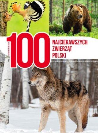 100 najciekawszych zwierząt Polski - okładka książki