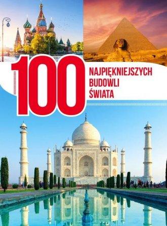 100 najpiękniejszych budowli świata - okładka książki
