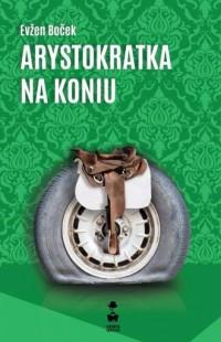 Arystokratka na koniu - okładka książki