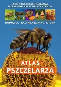 Atlas pszczelarza - Jacek Nowak - okładka książki