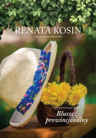 Bluszcz prowincjonalny - okładka książki
