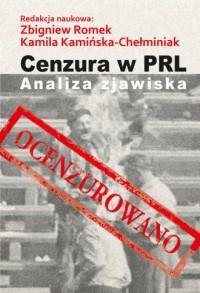 Cenzura w PRL. Analiza zjawiska - okładka książki