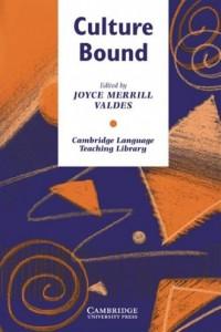 Culture Bound - Joyce Merrill Valdes - okładka książki