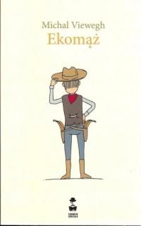 Ekomąż - Michal Viewegh - okładka książki