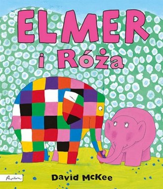 Elmer i Róża - okładka książki