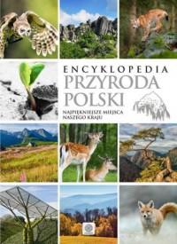 Encyklopedia. Przyroda Polski - - okładka książki