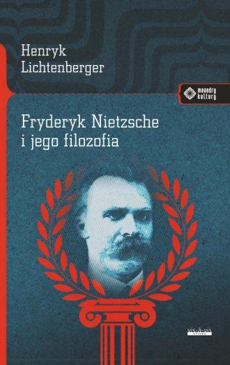 Fryderyk Nietzsche i jego filozofia. - okładka książki