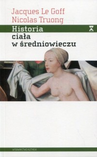 Historia ciała w średniowieczu - okładka książki