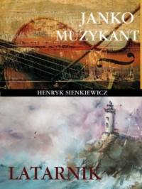 Janko Muzykant - Henryk Sienkiewicz - okładka książki
