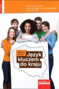 Język kluczem do kraju. Podręcznik do nauki języka polskiego C1/C2 - okładka książki