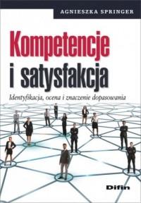 Kompetencje i satysfakcja. Identyfikacja, - okładka książki