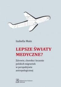 Lepsze światy medyczne?. Zdrowie, - okładka książki