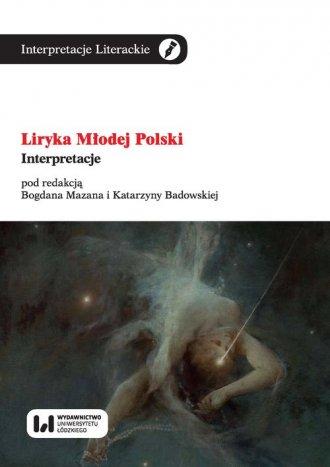 Liryka Młodej Polski. Interpretacje. - okładka książki
