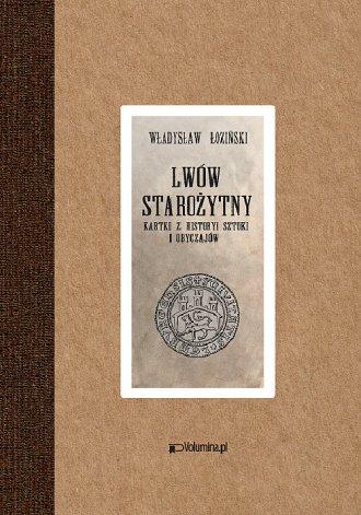 Lwów starożytny Złotnictwo lwowskie - okładka książki