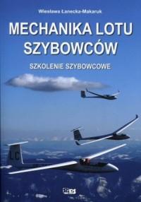 Mechanika lotu szybowców. Szkolenie - okładka książki