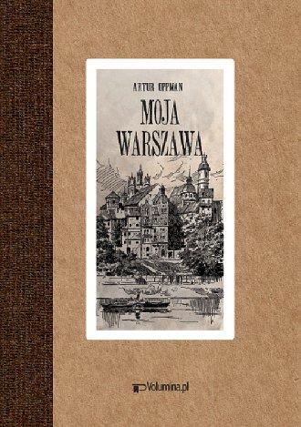 Moja Warszawa - okładka książki