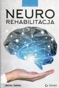 Neurorehabilitacja - okładka książki