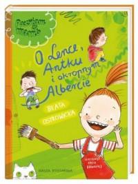 O Lence, Antku i okropnym Albercie - okładka książki