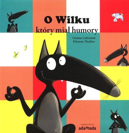 O Wilku, który miał humory - okładka książki