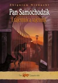 Pan Samochodzik i Tajemnica Tajemnic - okładka książki