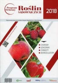 Program ochrony roślin sadowniczych 2018 - okładka książki