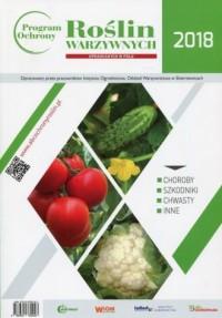Program ochrony roślin warzywnych uprawianych w polu 2018 - okładka książki