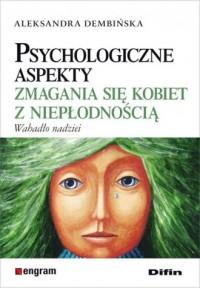 Psychologiczne aspekty zmagania się kobiet z niepłodnością. Wahadło nadziei - okładka książki