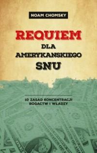 Requiem dla amerykańskiego snu - okładka książki