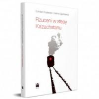 Rzuceni w stepy Kazachstanu - okładka książki