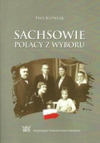 Sachsowie. Polacy z wyboru - okładka książki