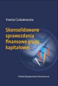 Skonsolidowane sprawozdania finansowe grupy kapitałowej - okładka książki