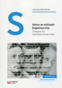 Szkice ze stylistyki lingwistycznej - okładka książki