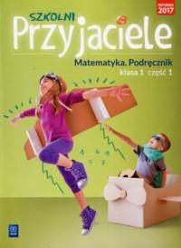 Szkolni Przyjaciele 1. Szkoła podstawowa. - okładka podręcznika