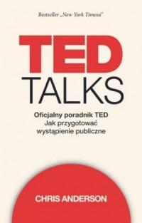 TED Talks Oficjalny poradnik TED. - okładka książki