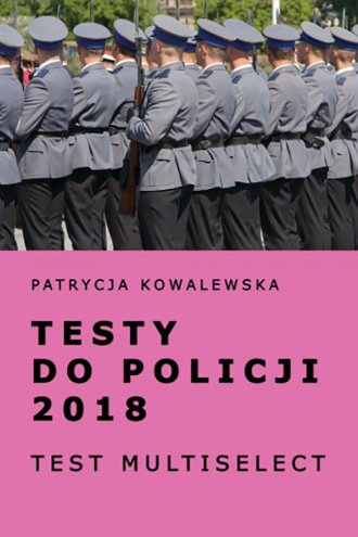 Testy do policji 2018. Test multiselect - okładka podręcznika