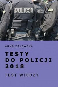 Testy do policji 2018. Test wiedzy - okładka podręcznika
