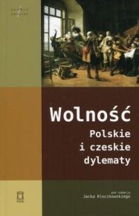 Wolność. Polskie i czeskie dylematy - okładka książki