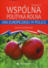 Wspólna polityka rolna Unii Europejskiej - okładka książki