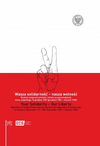 Your Solidarity - Our Liberty. - okładka książki