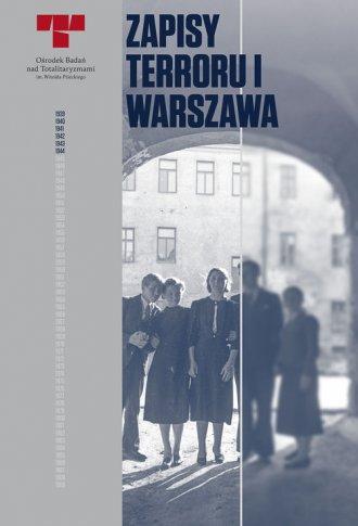 Zapisy Terroru I Warszawa. Niemieckie - okładka książki