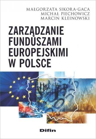 Zarządzanie funduszami europejskimi - okładka książki