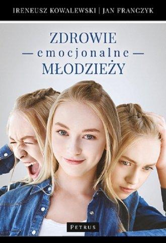 Zdrowie emocjonalne młodzieży - okładka książki