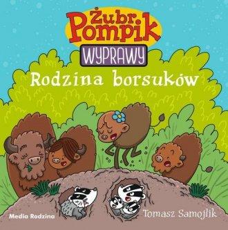 Żubr Pompik 4. Rodzina borsuków - okładka książki