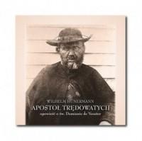 Apostoł trędowatych. Opowieść o św. Damianie de Veuster - pudełko audiobooku