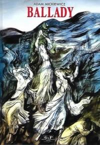 Ballady - Adam Mickiewicz - okładka książki