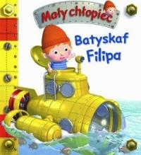 Batyskaf Filipa. Mały chłopiec - okładka książki