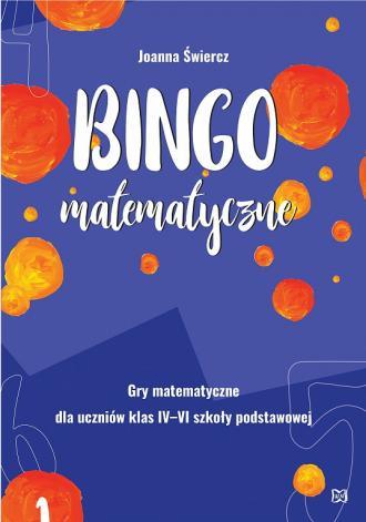 Bingo matematyczne.  Gry matematyczne - okładka podręcznika